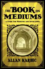 The Book on Mediums