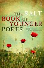 The Salt Book Of Younger Poets