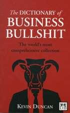 The Dictionary of Business Bullshit