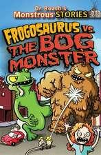 Monstrous Stores: Frogosaurus vs. the Bog Monster