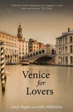 Begley, L: Venice for Lovers