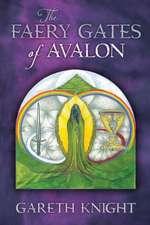 The Faery Gates of Avalon