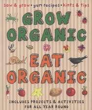 Grow Organic, Eat Organic