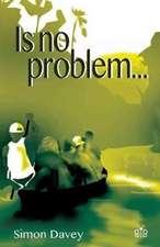 Is No Problem