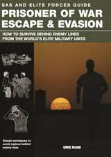 Prisoner of War, Escape and Evasion
