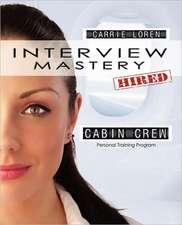 Interview Mastery Cabin Crew - Personal Training Program