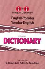 English-Yoruba & Yoruba-English One-to-One Dictionary