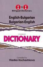 English-Bulgarian & Bulgarian-English One-to-One Dictionary