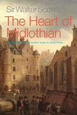 Sir Walter Scott's the Heart of Midlothian:  Sights and Inspirations from a Journey of a Thousad Miles Across Scotland's Munro Ranges
