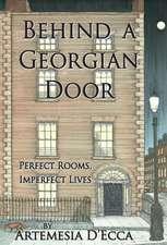 D'Ecca, A: Behind a Georgian Door
