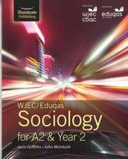 WJEC/Eduqas Sociology for A2 & Year 2