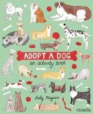 Adopt a Dog: An Activity Book