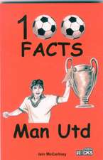 Manchester United - 100 Facts