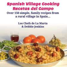 Spanish Village Cooking - Recetas del Campo