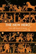 New Hero, The - Volume 1: Every Age Needs its Heroes