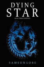 Dying Star Book Three
