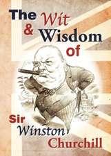 The Wit & Wisdom of Sir Winston Churchill:  Darkness