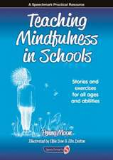 Teaching Mindfulness in Schools