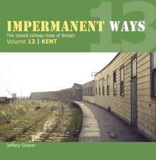 Impermanent Way Volume 13