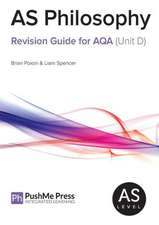 As Philosophy Revision Guide for Aqa (Unit D)