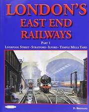 London's East End Railway