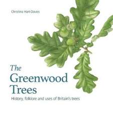 The Greenwood trees