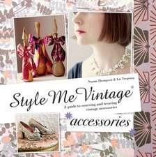 Style Me Vintage:  Accessories