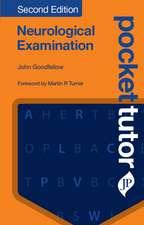 Pocket Tutor Neurological Examination: Second Edition
