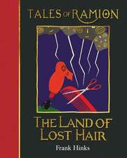 Hinks, F: Land of Lost Hair