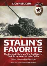 Stalin S Favorite:  January 1943-June 1944