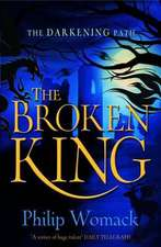 The Broken King