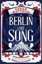 A Berlin Love Song