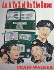 An A to Z of on the Buses:  A Sounds and Symbols 'Literacy-Through-Music' Book