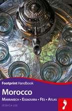 Morocco Handbook:  Marrakech - Essaouira - Fes - Atlas