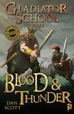 Gladiator School 5: Blood & Thunder