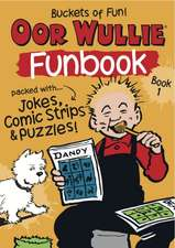 Broons, T: Oor Wullie's New Funbook Volume 1