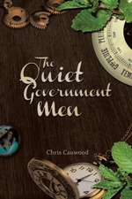 The Quiet Government Men