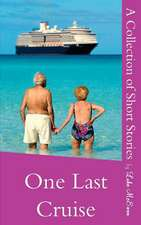 One Last Cruise
