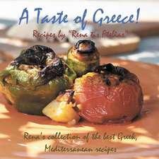 A Taste of Greece! - Recipes by Rena Tis Ftelias