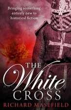 Masefield, R: White Cross