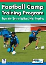 Football Camp Training Program from the Soccer Italian Style Coaches