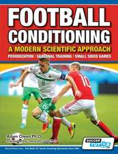 Football Conditioning A Modern Scientific Approach