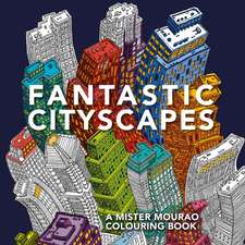 Fantastic Cityscapes