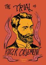 The Trial of Roger Casement