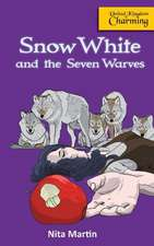 Snow White and the Seven Warves