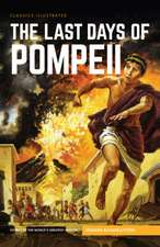 The Last Days of Pompeii:  Or, the Modern Prometheus