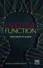 Executive Function:  How to Give and Get the Most from Life