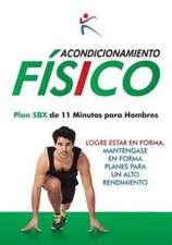 Acondicionamiento Fisico - Plan 5BX de 11 Minutos para Hombres