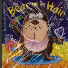 Evans, C: The Bear and the Hair