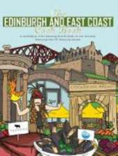 The Edinburgh and East Coast Cook Book